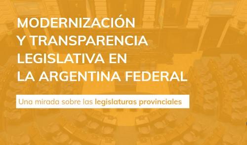 MODERNIZACIÓN Y TRANSPARENCIA LEGISLATIVA EN LA ARGENTINA FEDERAL