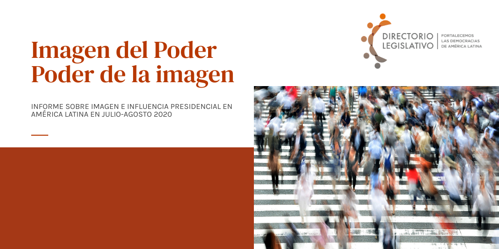 IMAGEN E INFLUENCIA PRESIDENCIAL EN AMÉRICA LATINA EN JULIO-AGOSTO 2020