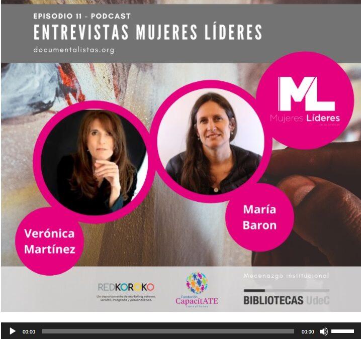 PODCAST: MARÍA BARON EN #MUJERESLÍDERES